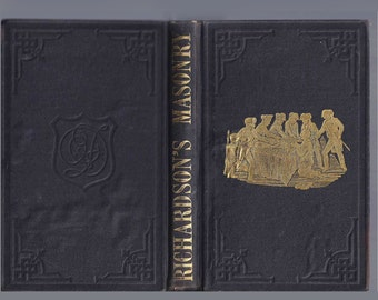 Richardson's Monitor of Free Masonry 1860 Printing! Pre Civil War Era Masonic Book - Secret Symbols, Hieroglyphics, Passwords & Hand Shakes