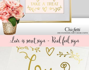 Love is Sweet Wedding Sign - Love is Sweet Bridal Shower Sign - Gold Wedding Decorations - Love is Sweet Sign - Please Take a Treat