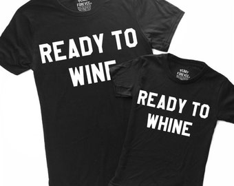 Matching Mommy + Ready To Wine + Ready to Whine Set , Black Crewneck Tees
