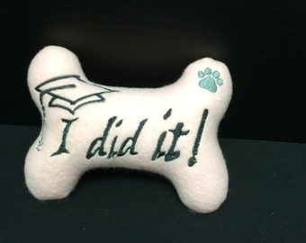 Dog Bone Toy  I did It!