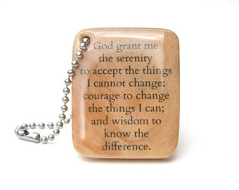Serenity prayer keychain,  Recovery gift going away gift, Inspirational keychain ,  nature gift, eco friendly inspirational gift recovery