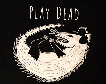 Play Dead Opossum Shirt by Alex Bandow