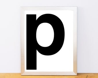 Lowercase Letter P, Typography Print, Printable Monogram, Printable Art, Minimal Decor, Black and White Wall Art, Digital Download
