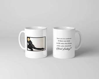 Mug of Derek Zoolander - Have you ever wondered if there was more to life than being really, really ridiculously good looking?