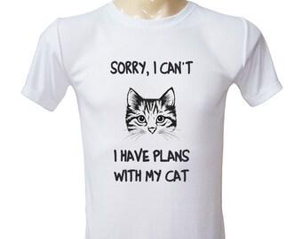 Sorry, I Can't, I Have Plan With My Cat Shirt Cat Tshirt Kitten Shirt Unisex Tee Shirt Men Gifts Women Gifts Unisex T shirts XXS-L