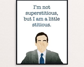 """The Office Watercolor Digital Print - Michael Scott - """"I'm not superstitious, but I am a little stitious."""""""