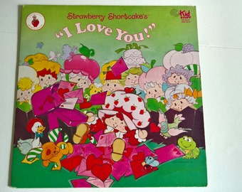 Vintage Strawberry Shortcake's I Love You LP Record --- 1980's Childhood Nostalgia Story Vinyl --- Berry Sweet Musical Fun Girls Home Decor