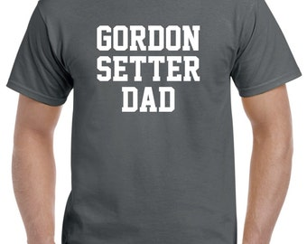 Gordon Setter Dad Shirt Tshirt Gift