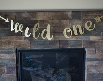 Wild One Banner, wild one with arrows,  Glitter Gold Banner, Wild One Birthday, Wild Rumpus, glitter wild one, first birthday, wild