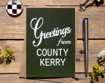 Kerry .. Greetings from County Kerry card, Irish county cards, Irish made greeting cards, Éire, Ireland