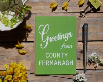 Fermanagh.. Greetings from County Fermanagh card, Irish county cards, Irish made greeting cards, Éire, Ireland