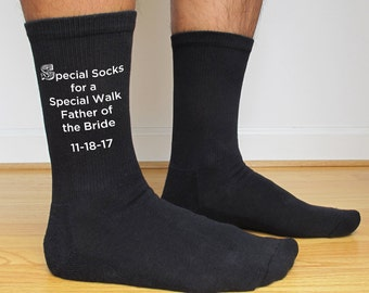 Special Socks for a Special Walk Custom Printed Wedding Socks - Father of the Bride Socks with Personalized Date - Wedding Party Socks