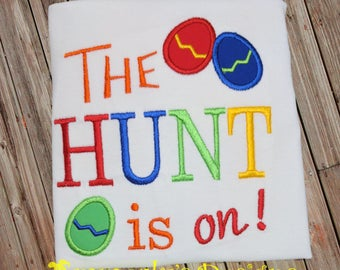 The Hunt Is On Easter Shirt or Bodysuit