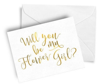 Will You Be My Flower Girl- Foil stamped Flower Girl Card, Wedding Card, Personalized Stationery, Cute Flower Girl card