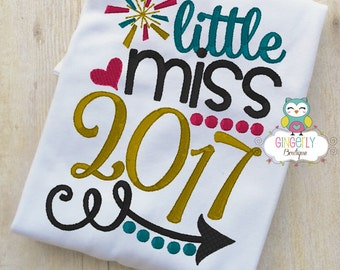 Little Miss 2017 Shirt or Bodysuit, New Years Shirt, New Years Eve Shirt, Girl New Years Shirt, Little Miss 2017, 2017 Shirt,Girl 2017 Shirt