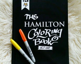 The HAMILTON Coloring Book: Act One