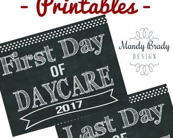 First Day of Daycare | Printable Signs | Last Day of Day Care | Back to School 2017 | Instant Download | Chalkboard Daycare |Digital File