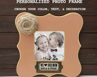 Mom Gift, Mother's Gift from Kids , Gift for Mother, Personalized Frame, We Love our Mommy,  Frame for mom,  gift for mother