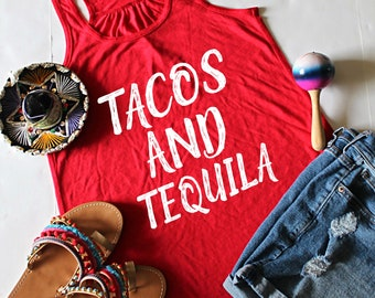 Tacos and Tequila Racerback Tank Top, XS-2XL, Cinco De Mayo Top, Funny Tank Top, Drinking Tank Top, Margarita Tank
