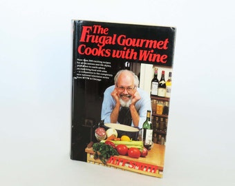 The Frugal Gourmet Cooks American - Jeff Smith 1987 Hardcover U12