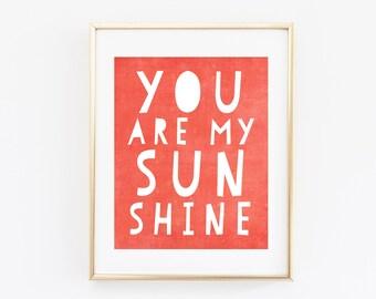 8x10 Nursery Art Print, You Are My Sunshine Bright Coral, Nursery Printable Art Print, Instant Download, Typography Print, Orange Wall Art