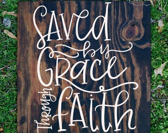 Saved by Grace/Hand painted sign