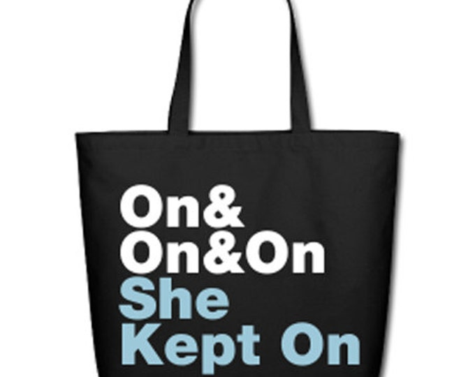 On and On and On She Kept Going Natural Cotton Canvas Tote - Black