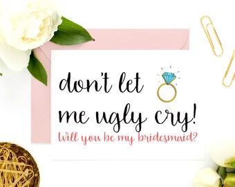 Bridesmaid Card, Bridesmaid Proposal, Funny Maid of Honor, Bridesmaid Cards, Proposal Cards,  Be My Maid of Honor, Be My Bridesmaid