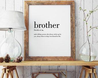 Brother Definition Print | Wall Art Print | Wall Decor | Minimal Print | Family Print | Modern Print | Type Poster | INSTANT DOWNLOAD