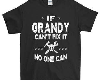 If Grandy Can't Fix It No One Can Grandpa T-shirt For Men Grandpa Gift Funny Screen Printed Tee Mens Man Tee Shirts