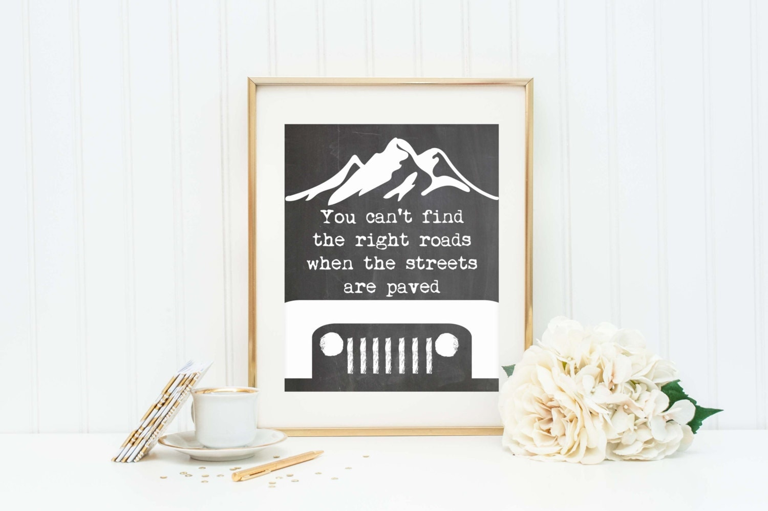 Jeep Wrangler Art Print Jeep Quote Jeep Home Decor Jeep