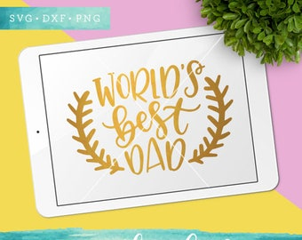 Fathers Day Svg Cut Files / Worlds Best Dad SVG Cutting Files / Father SVG Files Sayings / SVG for Cricut Silhouette / Baseball Clip Art