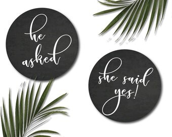 He asked She said yes engagement signs | wedding chalkboard