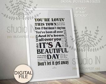 U2 BEAUTIFUL DAY, typography wall art, U2 lyrics typography, u2 wall art, u2 printable, u2 lyrics instant download
