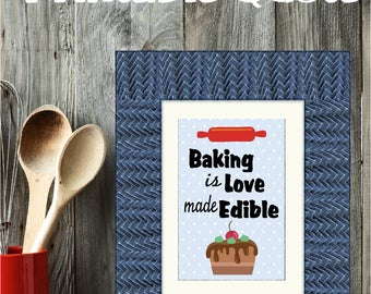 Baking is Love Made Edible Printable