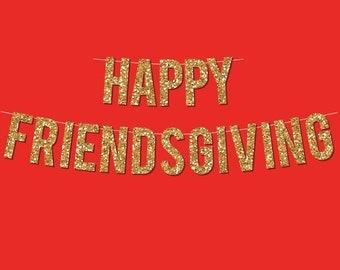"Gold Sparkly ""Happy Friendsgiving"" Banner - Digital Printable Instant Download"