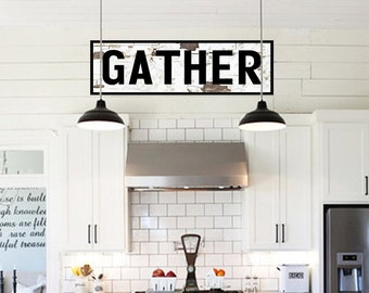 GATHER Farmhouse Sign For Kitchen Large Gather Sign Farmhouse Sign Fixer Upper Farmhouse Decor Rustic Home Decor Fixer Upper Style Wood Sign