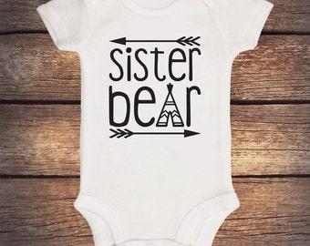 Sister Bear Onesie - Short Sleeve - Baby Bear - Little Sister - Little Brother - Sibling Onesie - Boho Baby Clothing - Teepee - Momma Bear
