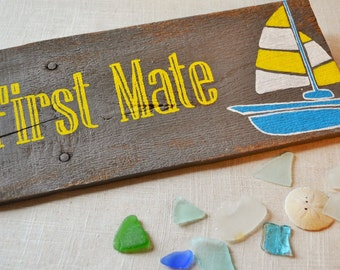 First Mate, wood sign