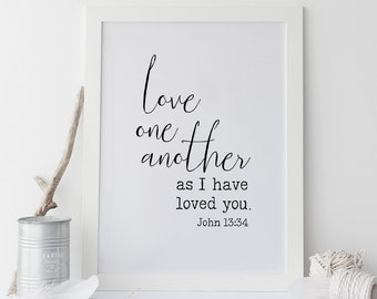 Scripture Print, Love one another, Bible Verse