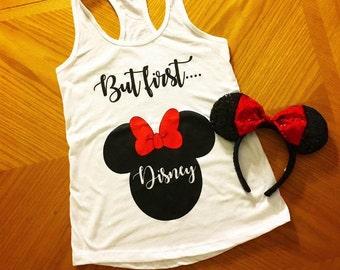 But First Disney Vacation Shirt