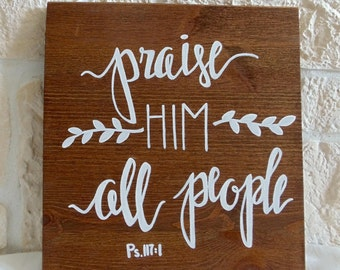 "Wooden sign ""Praise him"" (handmade)"