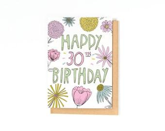 30th Birthday Card - Happy Birthday Card - 30 Card - Bday Card - Friend Birthday Card - Hand-lettering- Floral Illustration