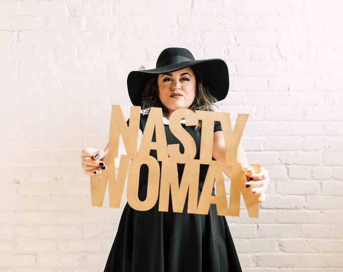 Nasty Woman Signage 1 CT. , Laser Cut, Birch Plywood, Cheeky, Sassy, Badass Photobooth Signage, Weddings, Birthday Party