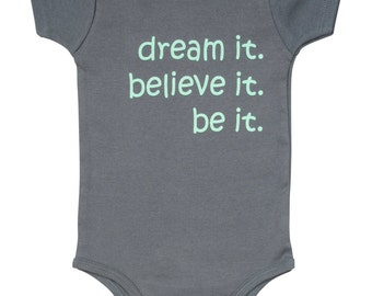NEW! dream it believe it be it, Organic Baby Outfit, Organic Baby Apparel, Cute Baby Clothes, Cute Baby Gift, Eco Friendly, Baby Outfit