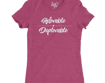 Adorable Deplorable Shirt | Trump | Make America Great Again | Basket of Deplorables | Republican | Election | T-Shirt | T Shirt | TShirt
