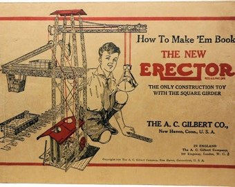 1938 The New Erector The Only Construction Toy with the Square Girder Book