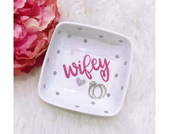 Wifey Ring Dish // Jewelry Dish // Wifey // Wife // Just Married// Wedding Gift // Bridal Party // Engagement Gift // Just Married