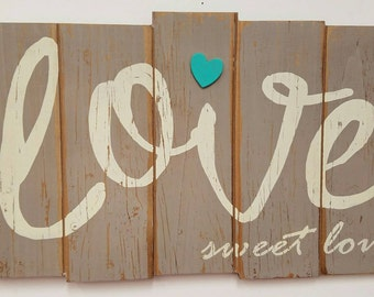 Love Rustic Wood Plaque, Love Sweet Love wording with Turquoise heart, Distressed for the Rustic Style // Love Wood Plaque // Love Plaque //