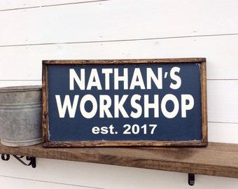 Workshop Sign Custom Man cave Sign